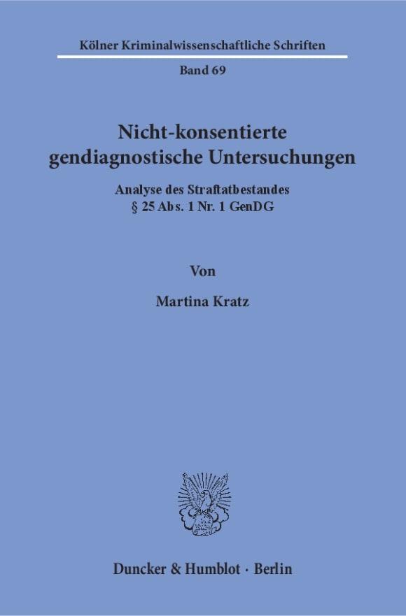 Cover Nicht-konsentierte gendiagnostische Untersuchungen