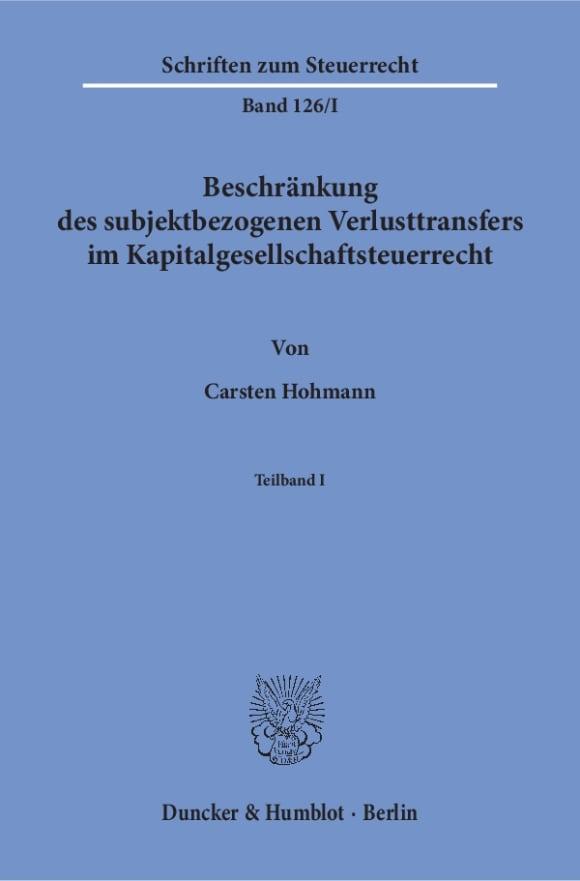 Cover Beschränkung des subjektbezogenen Verlusttransfers im Kapitalgesellschaftsteuerrecht