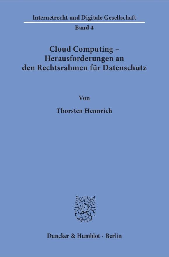 Cover Cloud Computing – Herausforderungen an den Rechtsrahmen für Datenschutz