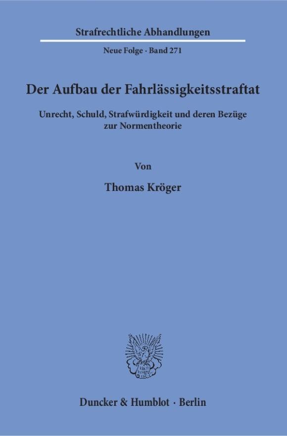 Cover Der Aufbau der Fahrlässigkeitsstraftat