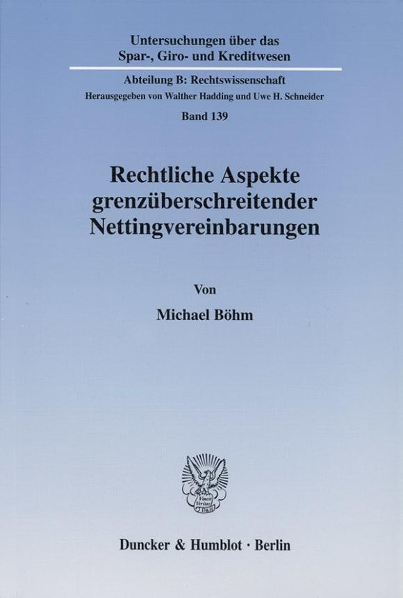 Cover Rechtliche Aspekte grenzüberschreitender Nettingvereinbarungen