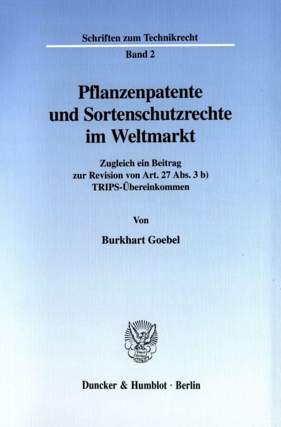 Cover Pflanzenpatente und Sortenschutzrechte im Weltmarkt