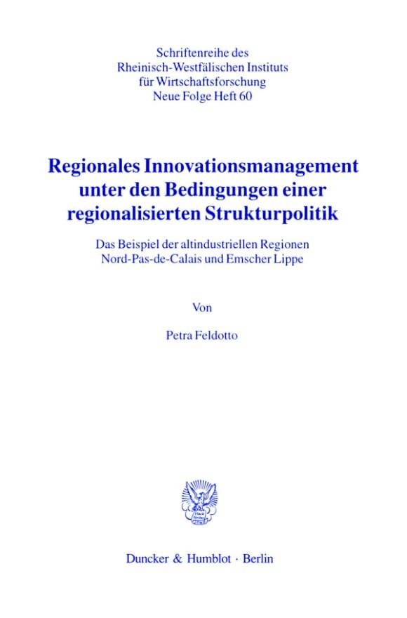 Cover Regionales Innovationsmanagement unter den Bedingungen einer regionalisierten Strukturpolitik