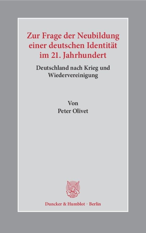 Cover Zur Frage der Neubildung einer deutschen Identität im 21. Jahrhundert