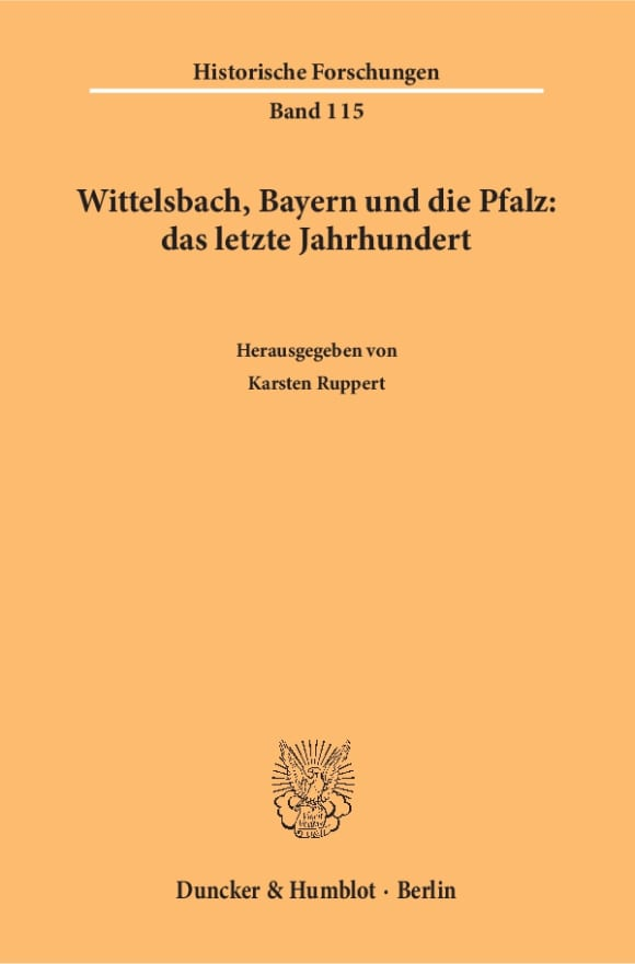 Cover Wittelsbach, Bayern und die Pfalz: das letzte Jahrhundert