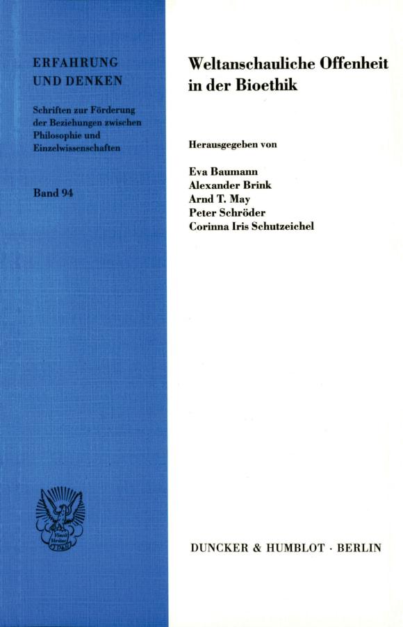 Cover Weltanschauliche Offenheit in der Bioethik