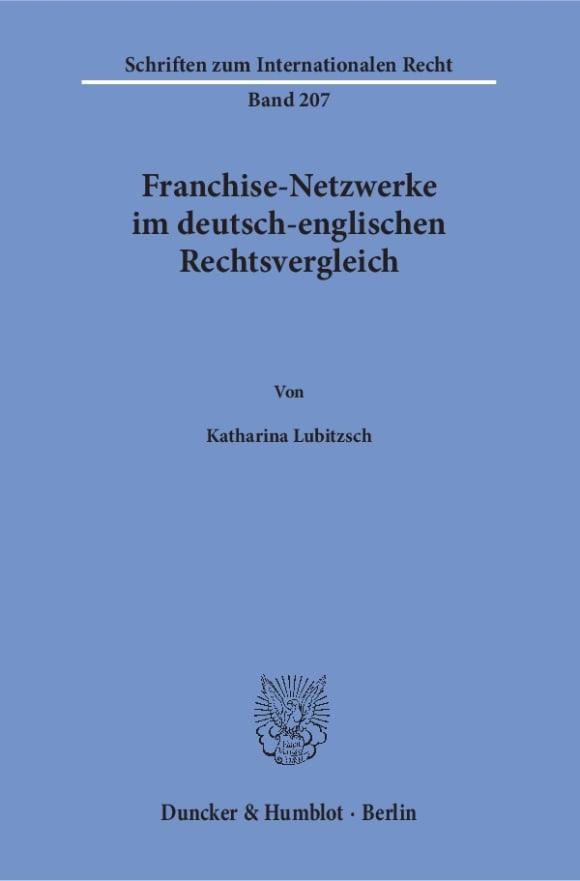 Cover Franchise-Netzwerke im deutsch-englischen Rechtsvergleich