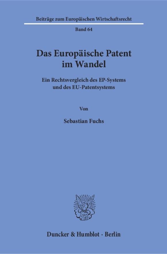Cover Das Europäische Patent im Wandel