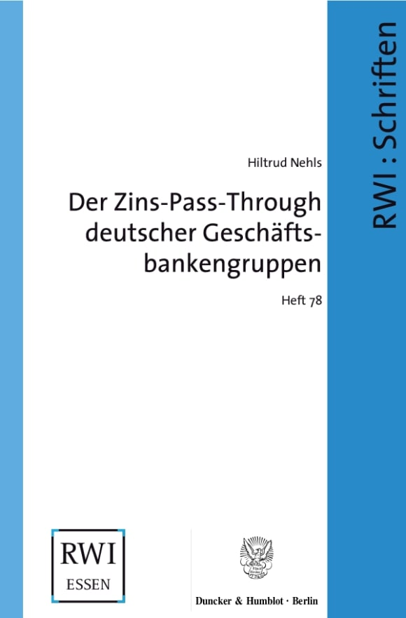 Cover Der Zins-Pass-Through deutscher Geschäftsbankengruppen