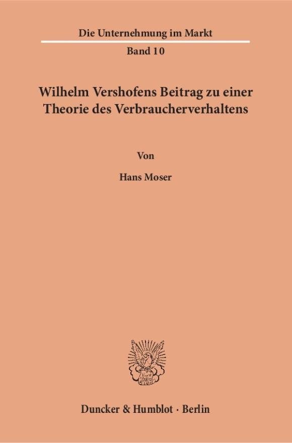Cover Wilhelm Vershofens Beitrag zu einer Theorie des Verbraucherverhaltens
