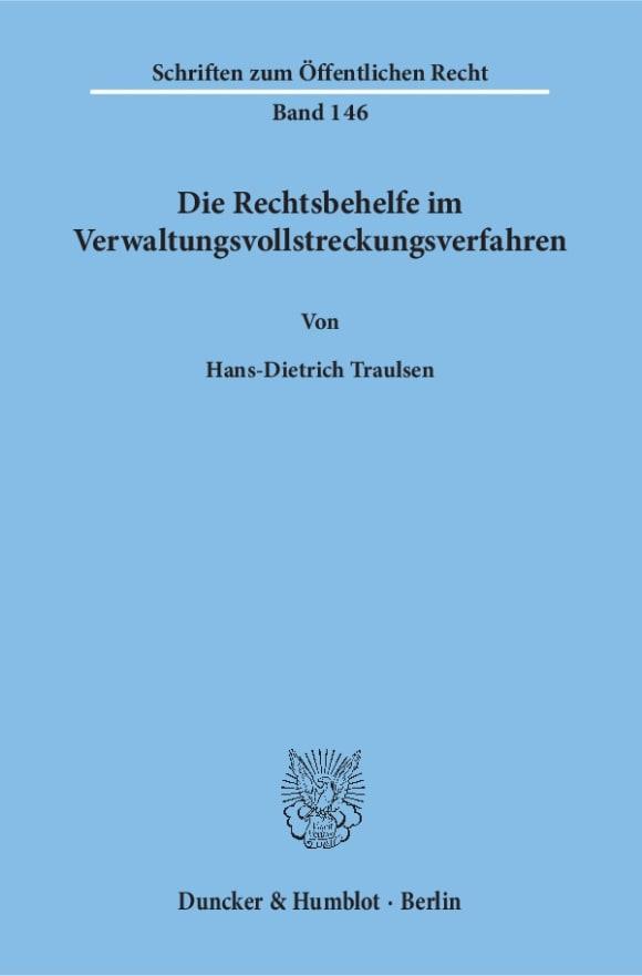 Cover Die Rechtsbehelfe im Verwaltungsvollstreckungsverfahren