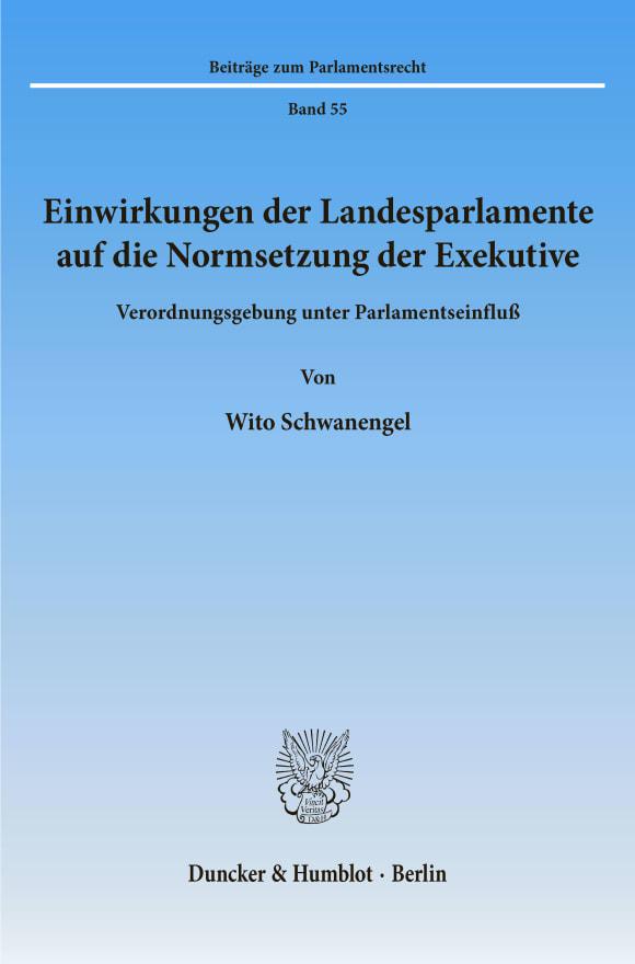 Cover Einwirkungen der Landesparlamente auf die Normsetzung der Exekutive