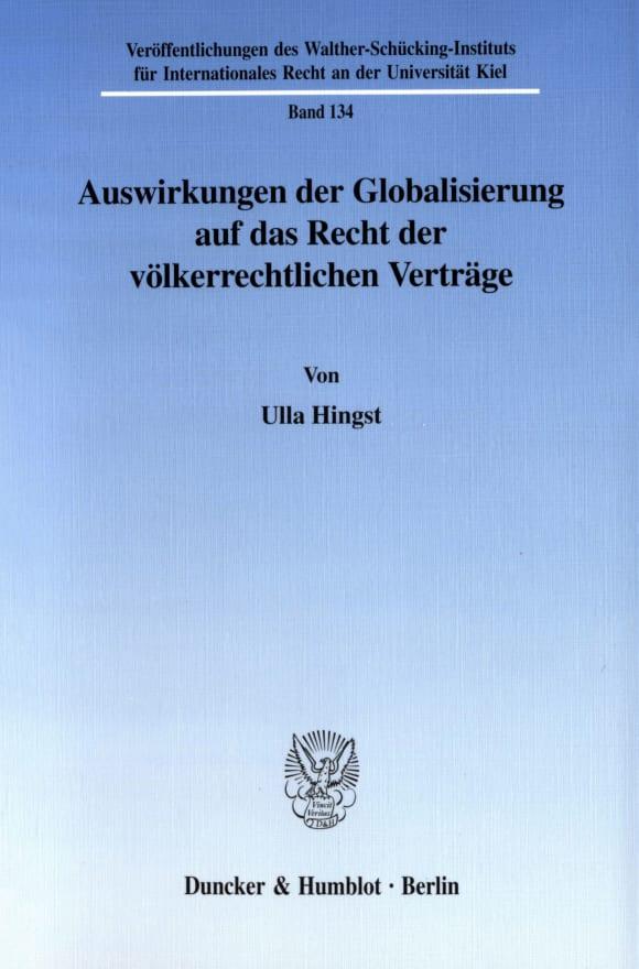 Cover Auswirkungen der Globalisierung auf das Recht der völkerrechtlichen Verträge