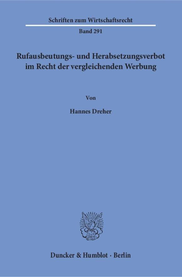Cover Rufausbeutungs- und Herabsetzungsverbot im Recht der vergleichenden Werbung
