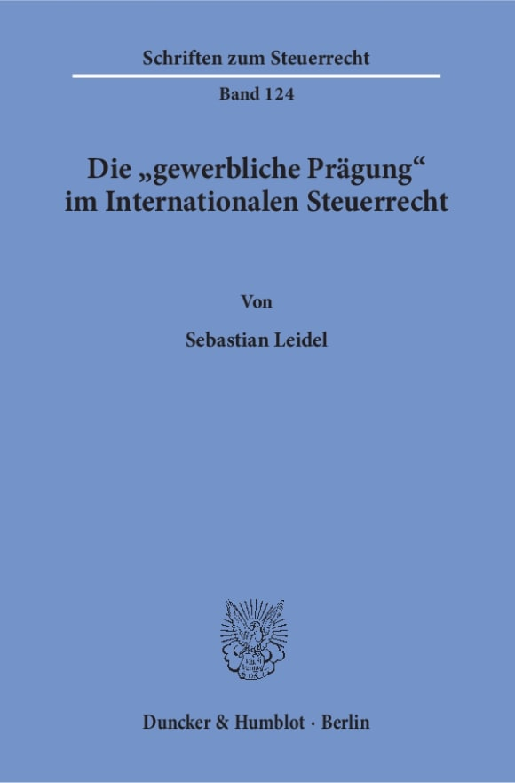 Cover Die »gewerbliche Prägung« im Internationalen Steuerrecht