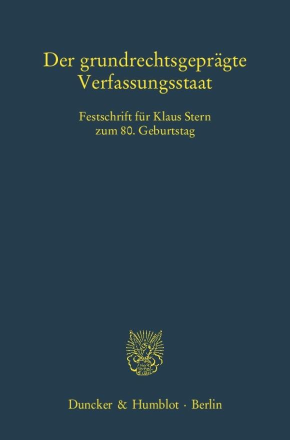 Cover Der grundrechtsgeprägte Verfassungsstaat