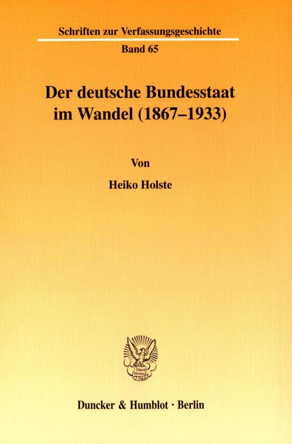Cover Der deutsche Bundesstaat im Wandel (1867-1933)