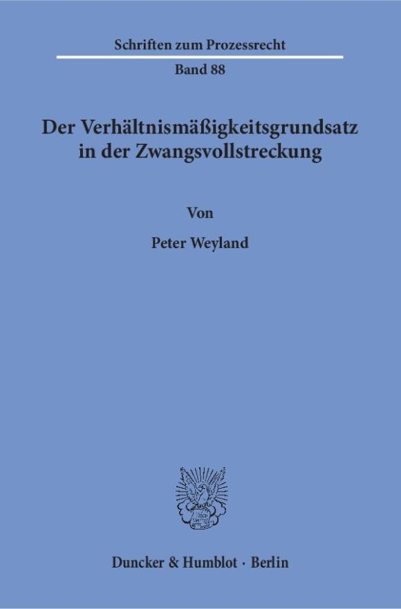 Cover Der Verhältnismäßigkeitsgrundsatz in der Zwangsvollstreckung