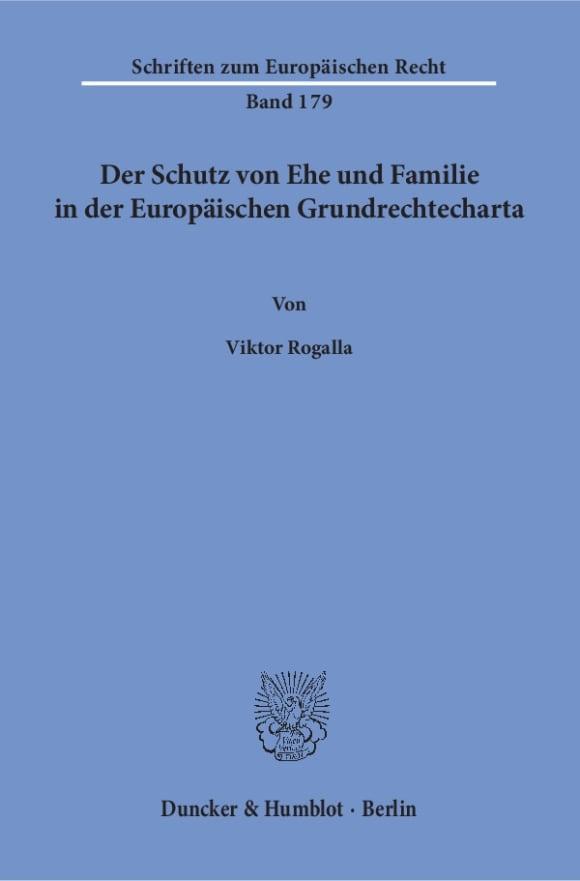 Cover Der Schutz von Ehe und Familie in der Europäischen Grundrechtecharta