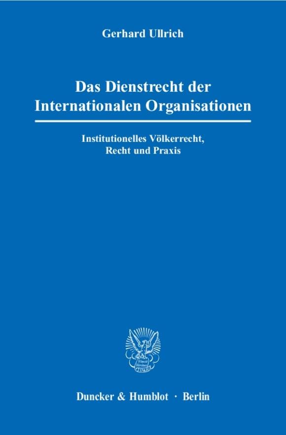 Cover Das Dienstrecht der Internationalen Organisationen