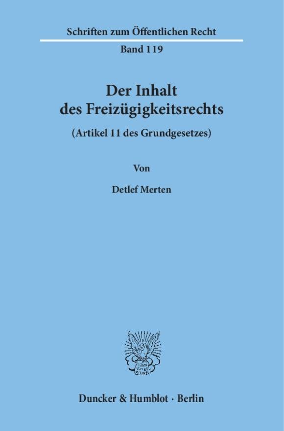 Cover Der Inhalt des Freizügigkeitsrechts (Artikel 11 des Grundgesetzes)