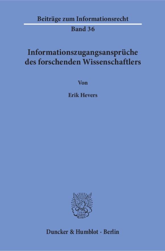 Cover Informationszugangsansprüche des forschenden Wissenschaftlers