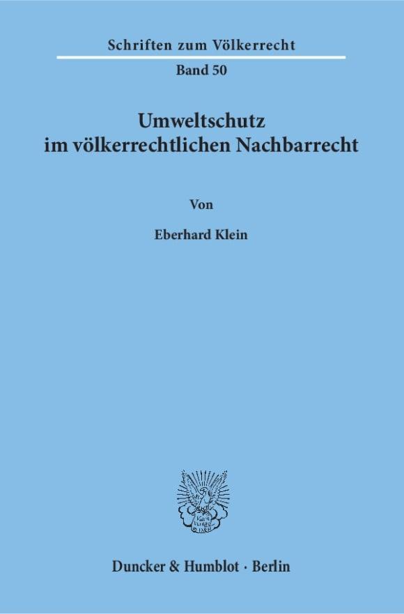 Cover Umweltschutz im völkerrechtlichen Nachbarrecht