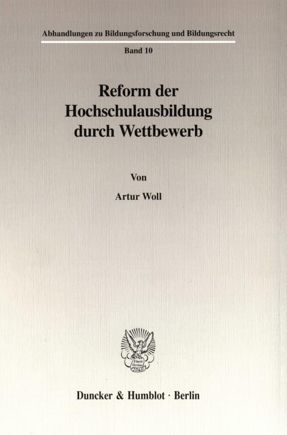 Cover Reform der Hochschulausbildung durch Wettbewerb