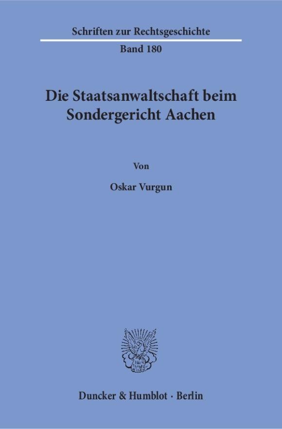 Cover Die Staatsanwaltschaft beim Sondergericht Aachen