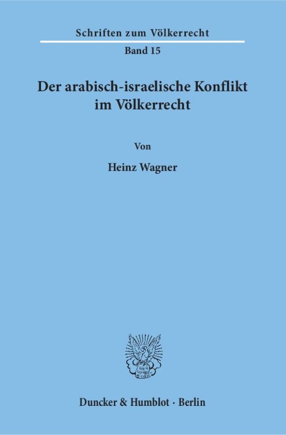 Cover Der arabisch-israelische Konflikt im Völkerrecht