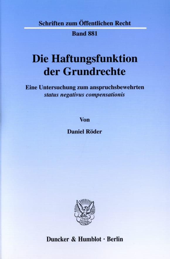 Cover Die Haftungsfunktion der Grundrechte