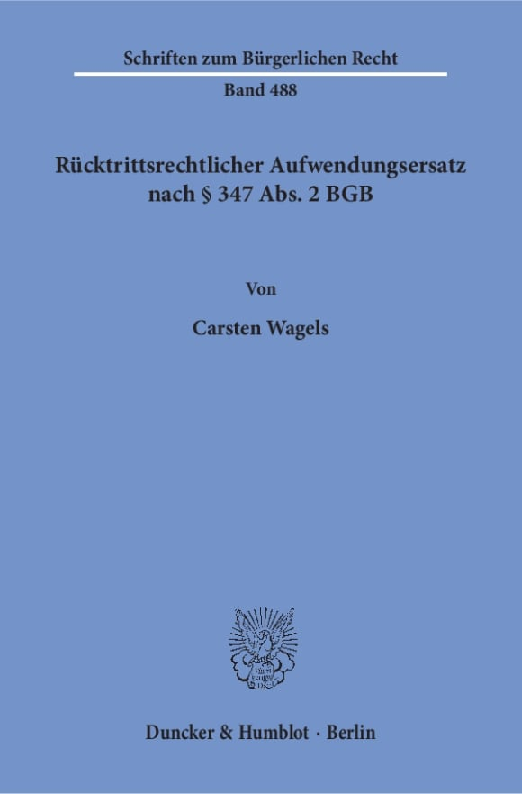 Cover Rücktrittsrechtlicher Aufwendungsersatz nach § 347 Abs. 2 BGB