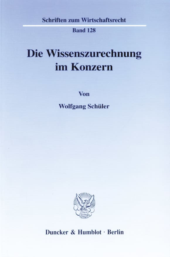 Cover Die Wissenszurechnung im Konzern