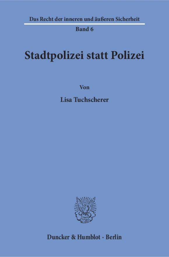 Cover Stadtpolizei statt Polizei