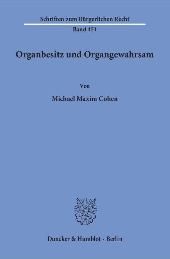 Cover Organbesitz und Organgewahrsam