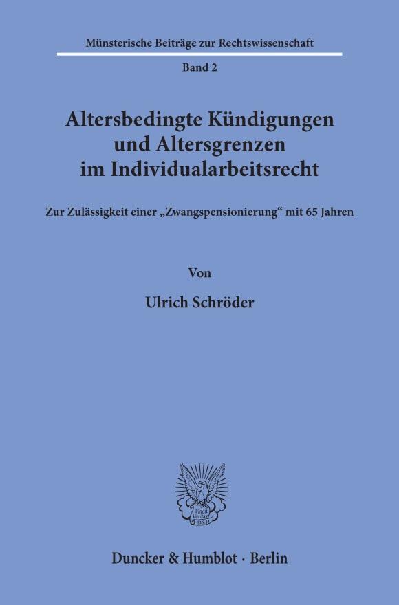 Cover Altersbedingte Kündigungen und Altersgrenzen im Individualarbeitsrecht