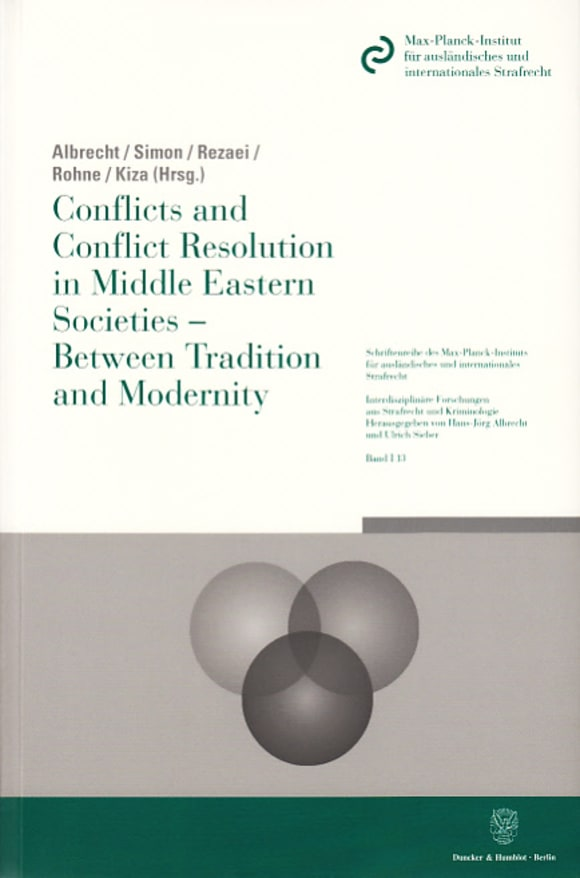 Cover Conflicts and Conflict Resolution in Middle Eastern Societies - Between Tradition and Modernity