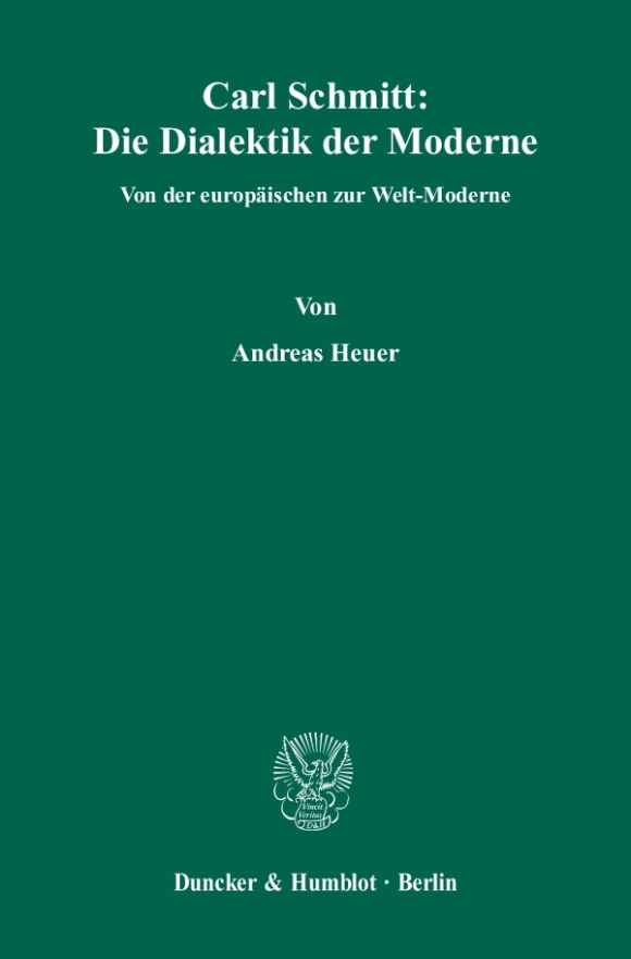 Cover Carl Schmitt: Die Dialektik der Moderne