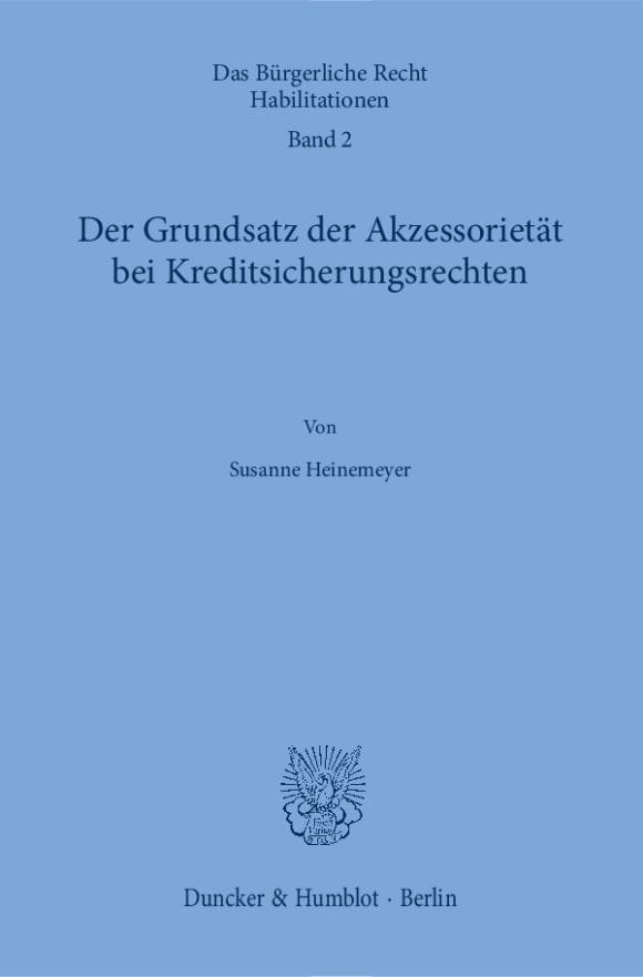 Cover Der Grundsatz der Akzessorietät bei Kreditsicherungsrechten