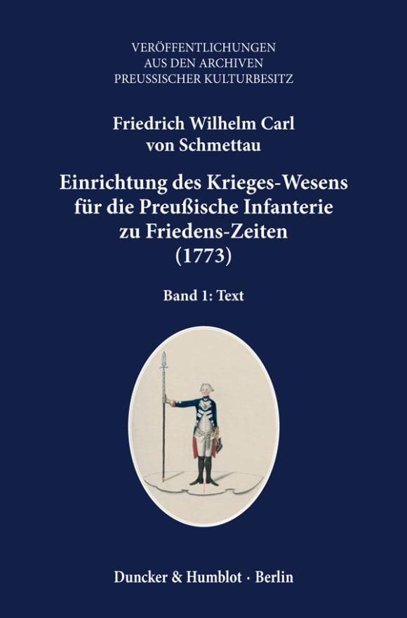 Cover Einrichtung des Krieges-Wesens für die Preußische Infanterie zu Friedens-Zeiten (1773)