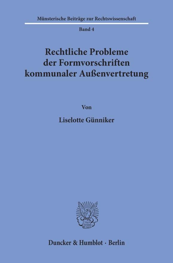 Cover Rechtliche Probleme der Formvorschriften kommunaler Außenvertretung