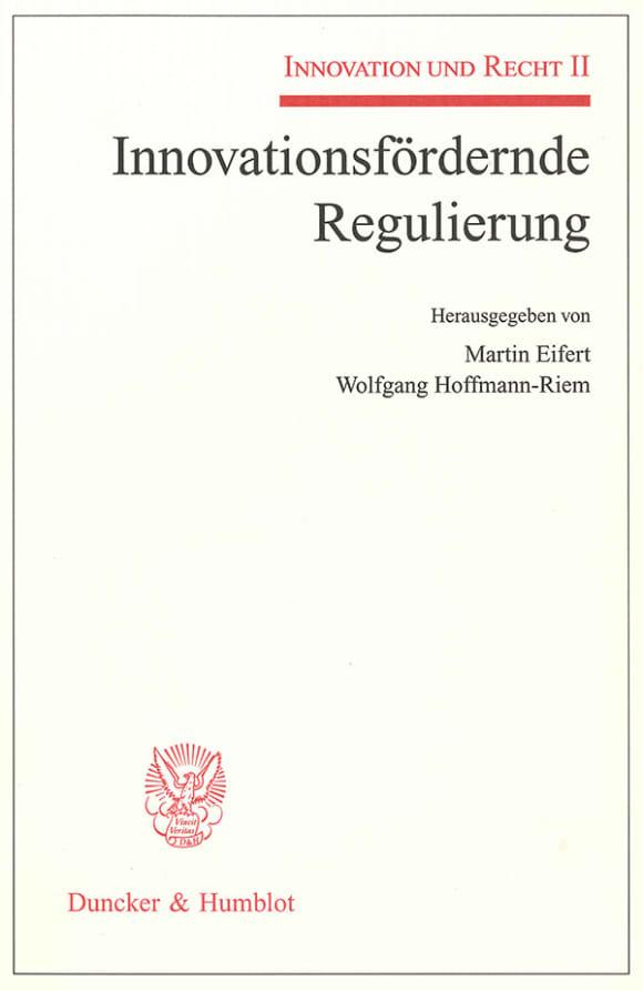 Cover Innovationsfördernde Regulierung