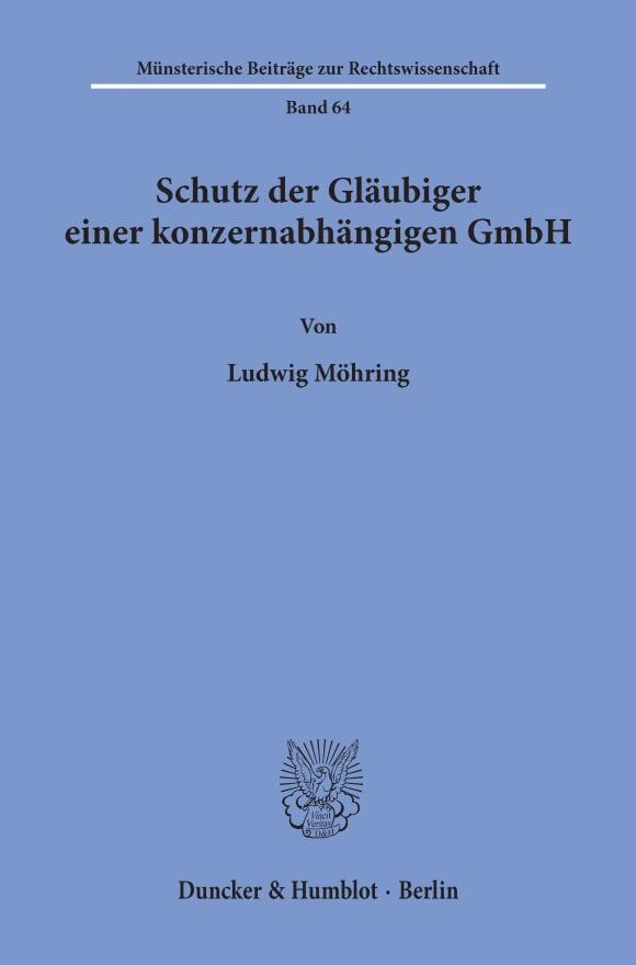 Cover Schutz der Gläubiger einer konzernabhängigen GmbH