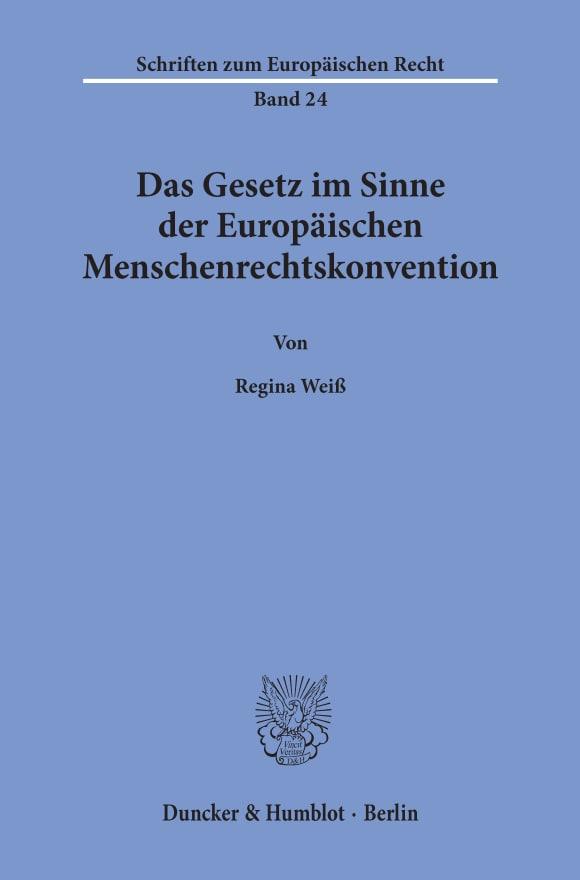 Cover Das Gesetz im Sinne der Europäischen Menschenrechtskonvention