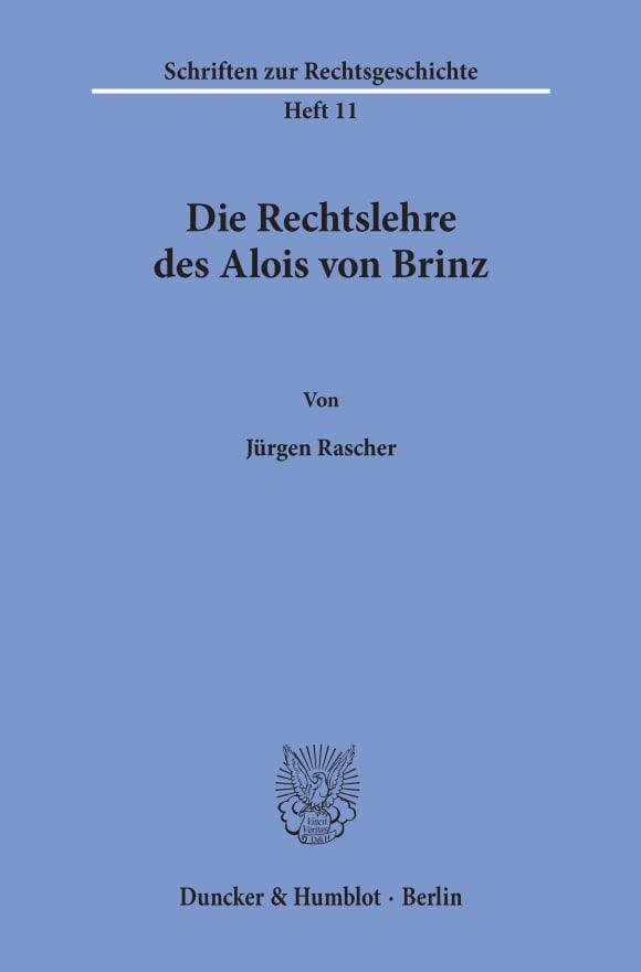 Cover Die Rechtslehre des Alois von Brinz