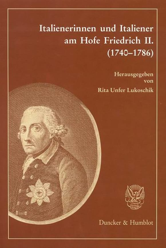 Cover Italienerinnen und Italiener am Hofe Friedrich II. (1740–1786)