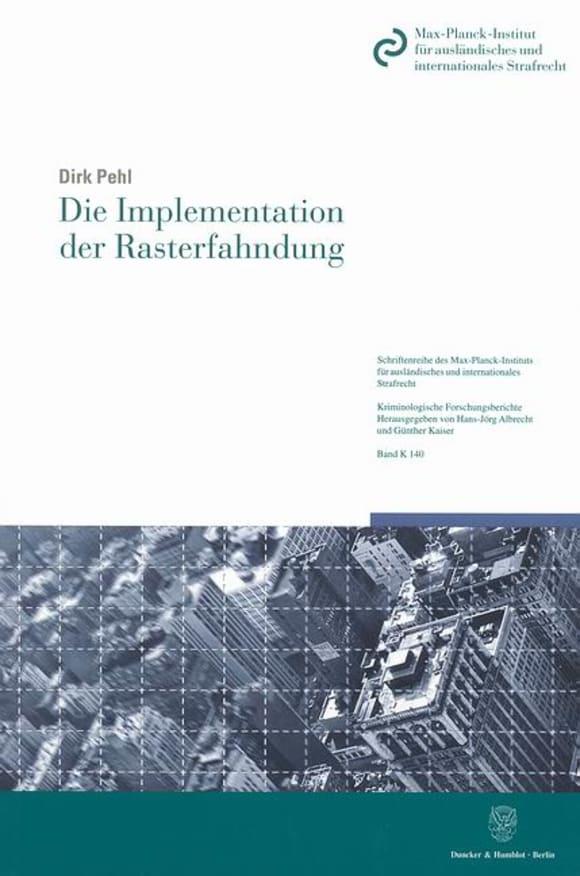 Cover Die Implementation der Rasterfahndung