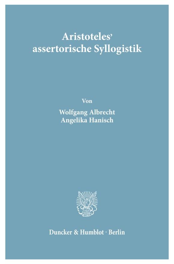 Cover Aristoteles' assertorische Syllogistik