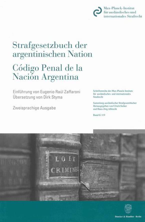 Cover Das Strafgesetzbuch der argentinischen Nation / Código Penal de la Nación Argentina