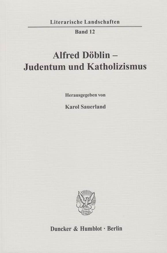 Cover Alfred Döblin - Judentum und Katholizismus